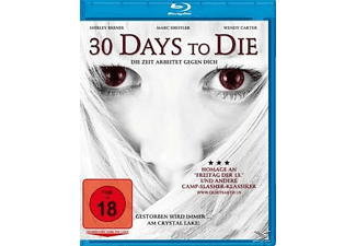 30 Days to Die - (Blu-ray)