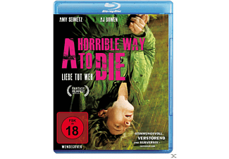 A HORRIBLE WAY TO DIE-LIEBE - (Blu-ray)