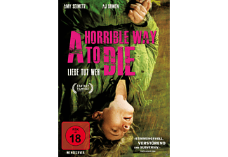 A HORRIBLE WAY TO DIE [DVD]