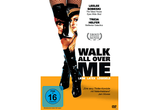 WALK ALL OVER ME - LIEBE LATEX LÖSEGELD [DVD]