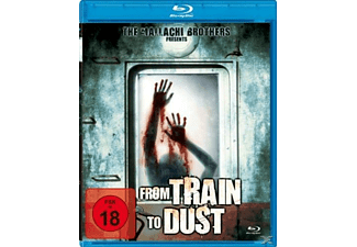 From Train to Dust - (Blu-ray)
