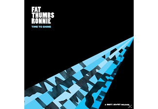 Fat Thumbs Ronnie - Time To Shine - (Vinyl)