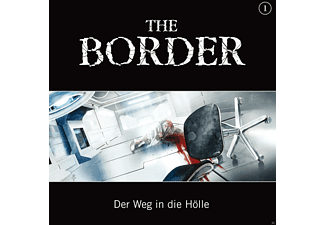 Oliver Doering - The Border 01: Der Weg in die Hölle - (CD)