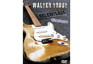 The Radicals, Walter Trout - Walter Trout and the Radicals - Relentless - (DVD)