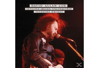 David Allan Coe - Invictus(Means)Unconquered/Tennessee Whiskey - (CD)