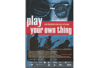 PLAY YOUR OWN THING-EINE GESCHICHTE DES EUR.JAZZ [DVD]