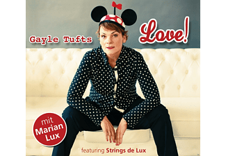 Gayle Tufts - LOVE! - (CD)