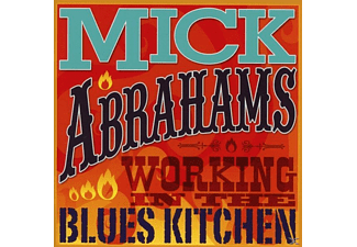 Mick Abrahams - Workin In The Blues Kitchen - (CD)