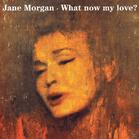 Jane Morgan - What Now My Love (CD) - broschei