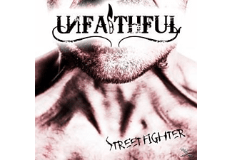 Unfaithful - Streetfighter [CD]
