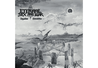 Eternal Sex And War - Negative Monoliths [CD]