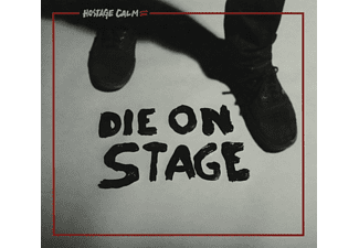 Hostage Calm - Die On Stage - (Vinyl)