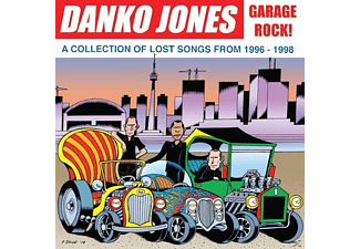 Danko Jones - Garage Rock! A Collection Of Lost Songs From 1996- - (Vinyl)