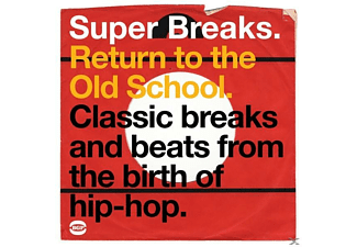 VARIOUS - Super Breaks. Return To The Old School. Classic Breaks And Beats From The Birth Of Hip-Hop. - (Vinyl)
