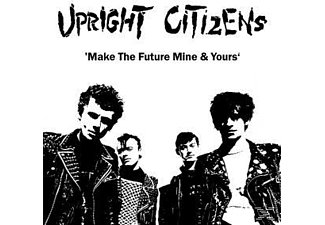 Upright Citizens - Make The Future Mine & Yours - (Vinyl)
