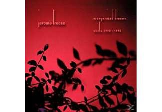 Jerome Froese - Orange Sized Dreams (Works 1990 - 1995) - (CD)