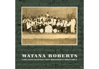 Matana Roberts - Coin Coin Chapter Two: Mississippi - (Vinyl)