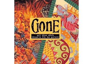 Gone - ALL THE DIRT THAT'S FIT TO PRI - (CD)