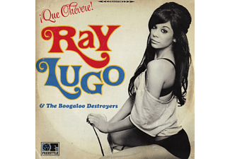 Ray Lugo, The Boogaloo Destroyers - Que Chevere! - (CD)