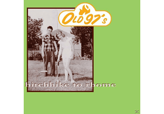 Old 97's - Hitchhike To Rhome [CD]