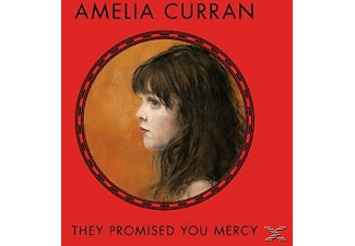 Amelia Curran - They Promised You Mercy - (CD)