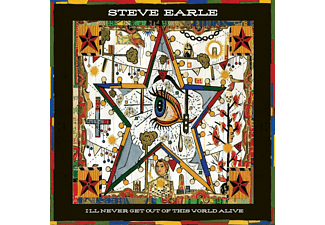 Steve Earle - I'll Never Get Out Of This World Alive - (CD)