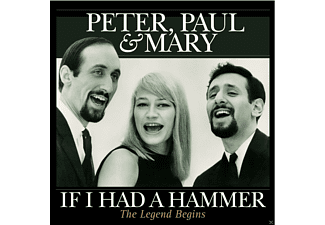 Paul & Mary Peter - If I Had A Hammer-The Legend Begi [Vinyl]