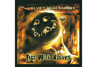 Velvet Acid Christ - Fun With Knives - (CD)