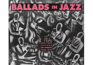 VARIOUS - Ballads In Jazz-New York/Chicago/LA 1930-1941 - (CD)