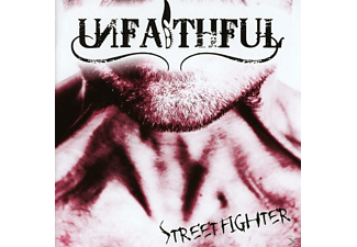 Unfaithful - Streetfighter - (CD)