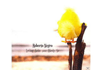 Roberto Negro - Loving Suite Pour Birdy So [CD]
