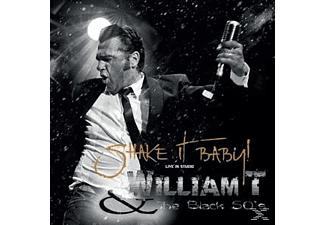 William T, The Black 50's - Shake It Baby! [CD]