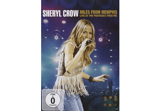 Sheryl Crow - Miles From Memphis - Live At The Pantages Theatre [DVD]