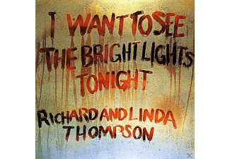 Richard & Linda Thompson - I Want To See The Bright Lights Tonight (Btb) [Vinyl]