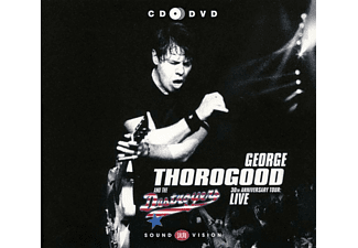 George & The Destroyers Thorogood - 30th Anniversary Tour-Live (Cd+Dvd) - (CD)