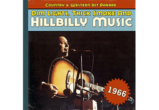 VARIOUS - Dim Lights, Thick Smoke And Hillbilly Music 1966 - (CD)