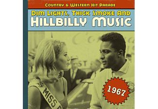 VARIOUS - Dim Lights, Thick Smoke And Hillbilly Music 1967 - (CD)