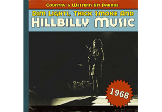 VARIOUS - Dim Lights, Thick Smoke And Hillbilly Music 1968 [CD]