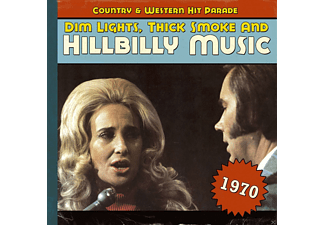 VARIOUS - Dim Lights, Thick Smoke And Hillbilly Music 1970 - (CD)