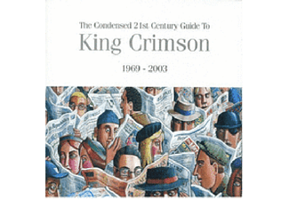 King Crimson - The Condensed 21st Century Guide (CD)