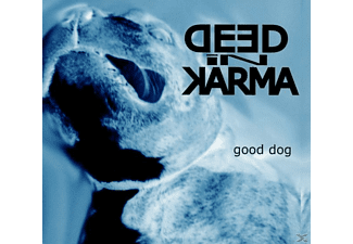 Deed In Karma - Good Dog [CD]