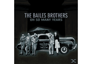 Bailes Brothers - Oh So Many Years - (CD)