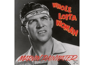 Marvin Rainwater - Whole Lotta Woman - (CD)