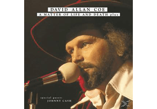David Allan Coe - A Matter Of Life.. . Plus - (CD)