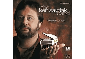 Ken Saydak Band - Love Without Trust - (CD)