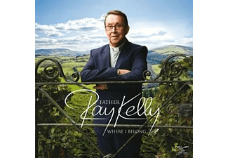 Father Ray Kelly - Where I Belong [CD]