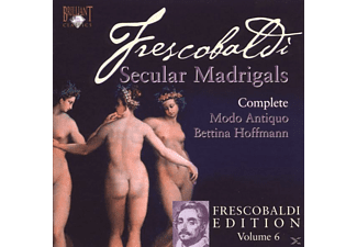 Bettina Hoffmann Modo Antiquo - Frescobaldi Vol.6-Ll Primo Libro Dei Madrigali A - (CD)