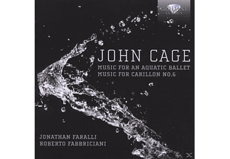 Fabbriciani/Faralli - Cage: Music For Aquatic Ballet/ Music For Carillon - (CD)