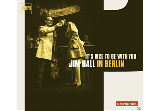 Jim Hall - It's Nice To Be With You - In Berlin - (CD)