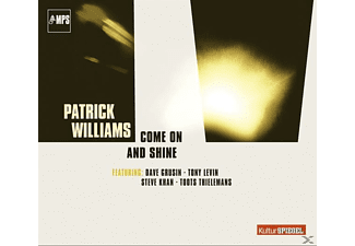 Williams Patrick - Come On And Shine - (CD)